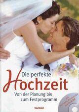 Die perfekte Hochzeit Von der Planung bis zum Festprogramm - NEU & OVP + CD-ROM