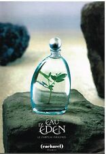 "Publicité Advertising 1998 Eau de Toilette ""Eau d' Eden"" cacharel"