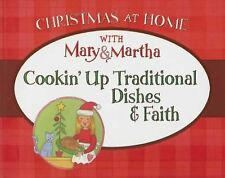 Cookin' Up Traditional Dishes And Faith:  (Christmas at Home), Mary & Martha, Ne