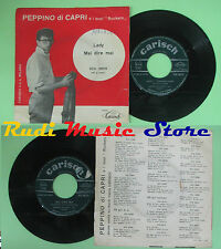 LP 45 7'' PEPPINO DI CAPRI ROCKERS Lady Mai dire mai 1960 italy CARISCH no cd mc