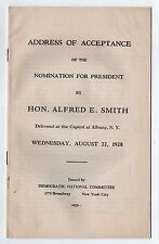 1928 ALFRED E SMITH President ADDRESS ACCEPTANCE Political DEMOCRAT DNC NYC