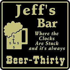 New Personalized Custom Name It's Always Beer Thirty Bar Beer Pub Gift Sign #20