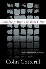 Love Songs from a Shallow Grave: A Dr. Siri Investigation Set in Laos