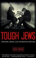 Tough Jews : Fathers, Sons, and Gangster Dreams by Rich Cohen (1999, Paperback)