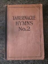 "VINTAGE ANTIQUE 1921 CHRISTIAN SONG BOOK ""TABERNACLE HYMNS No 2"", CHICAGO, ILL"
