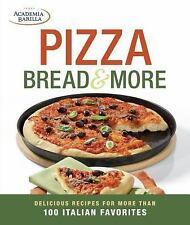 Academia Barilla - Pizza Bread And More (2013) - Used - Trade Paper (Paperb
