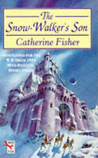 The Snow-walker's Son (Red Fox older fiction), Catherine Fisher