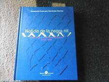 LIBRO NOTÍCIA DE LA NEGRA NIT VIDES I VEUS A LES PRESONS FRANQUISTES