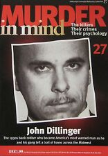 Murder in Mind Issue 27 - John Dillinger