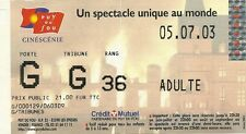 RARE / TICKET ENTREE SPECTACLE - PUY DU FOU / VENDEE ( FRANCE ) - 5 JUILLET 2003