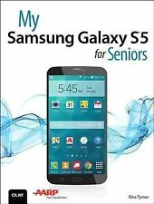 My Samsung Galaxy S5 for Seniors by Elna Tymes (2014, Paperback)