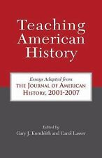 Teaching American History: Essays Adapted from The Journal of American History,