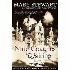 Nine Coaches Waiting (Rediscovered Classics) by Stewart, Mary