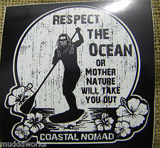 Coastal Nomad Respect the Ocean sticker Stand up Paddle SUP surf  sports kite