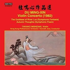Du Ming-Xin: Violin Concerto; The Goddess of River Luo; Autumn Thoughts (CD,...