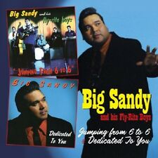 Big Sandy&His Fly-Rite Boys Jumping From 6 To 6/Dedicated ToYou 2-CD NEW SEALED