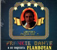 Frankie Dante y Su Orquesta Flamboyan  Grandes Exitos Vol 2  NEW SEALED CD