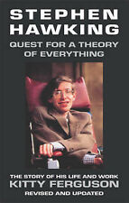 Stephen Hawking: A Quest for a Theory of Everything, Kitty Ferguson