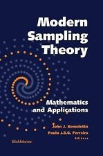 Applied and Numerical Harmonic Analysis Ser.: Modern Sampling Theory :...