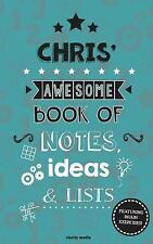 Chris' Awesome Book of Notes, Lists and Ideas : Featuring Brain Exercises! by...