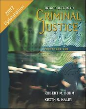 Introduction to Criminal Justice: Updated 4th Edition, Haley, Keith N, Bohm, Rob