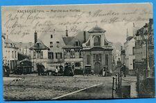 CPA: MAUBEUGE 1914 - Marché aux Herbes / Guerre 14-18