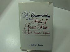 A COMMENTARY ON THE PEARL OF GREAT PRICE A Jewel Among Scriptures Mormon LDS