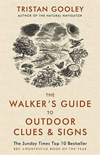 The Walker's Guide to Outdoor Clues and Signs Tristan Gooley (Paperback, 2015)