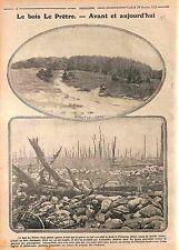 Combats du Bois-le-Prêtre Priesterwald Montauville Pont-à-Mousson  WWI 1915