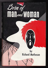 Richard Matheson / Robert Bloch - Born of Man and Woman - 1st/1st 1954 in D/W