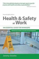 Jeremy Stranks Health and Safety at Work: An Essential Guide for Managers Very G