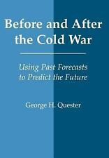 Before and after the Cold War : Using Past Forecasts to Predict the Future by...