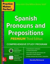 Practice Makes Perfect Spanish Pronouns and Prepositions, Premium 3rd Edition, R