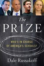 The Prize: Who's in Charge of America's Schools?-ExLibrary