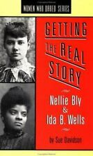 Getting the Real Story: Nellie Bly and Ida B. Wells (Women Who Dared)-ExLibrary