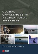 Global Challenges in Recreational Fisheries (2007, Hardcover)