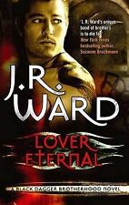 Lover Eternal: Number 2 in series (Black Dagger Brotherhood), Ward, J.R., New Co