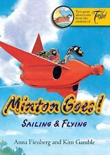 Minton Goes! Sailing & Flying (Minton series)-ExLibrary