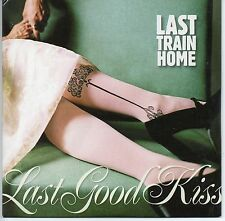LAST TRAIN HOME -Last Good Kiss- Enhanced CD Single