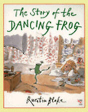 The Story of the Dancing Frog (Red Fox picture books), Quentin Blake