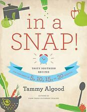 In a Snap!: Tasty Southern Recipes You Can Make in 5, 10, 15, or 30 Mi-ExLibrary
