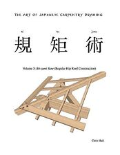 Japanese Carpentry Drawing, Volume  V
