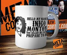 The Princess Bride - Hello my name is Inigo Montoya Mug