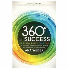 360 Degrees of Success: Money, Relationships, Energy, Time: The 4 Essential Ingr