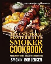 Masterbuilt Smoker: Masterbuilt Smoker Cookbook : A BBQ Smoking Guide and 100...