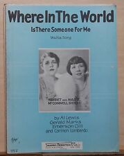 Where In The World Is There Someone For Me - 1927 sheet music, McConnell Sisters