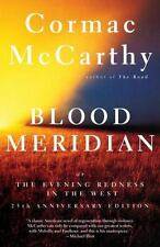Blood Meridian: Or the Evening Redness in the West, Cormac McCarthy, 0679728759,