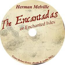 The Encantadas, Or Enchanted Isles Herman Melville Audiobook Fiction 3 Audio CDs
