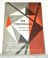The Continuum and Other Types of Serial Order by Huntington (1955 pb) - Good