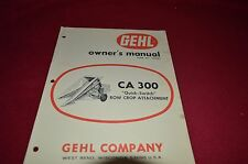 Gehl CR 300 One Row Corn Head for Forage Harvester Operator's Manual BVPA